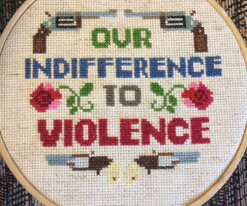our indifference to violence crossstitch